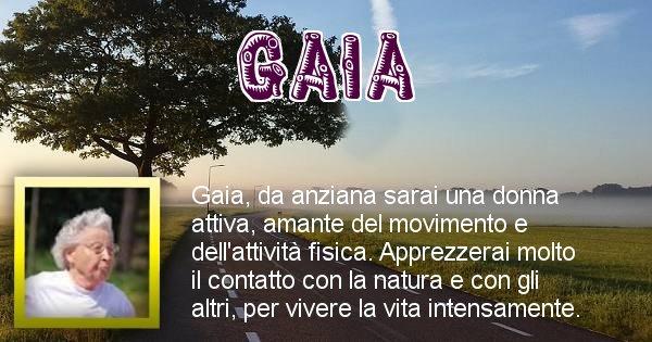 Gaia - Come sarai da vecchio Gaia