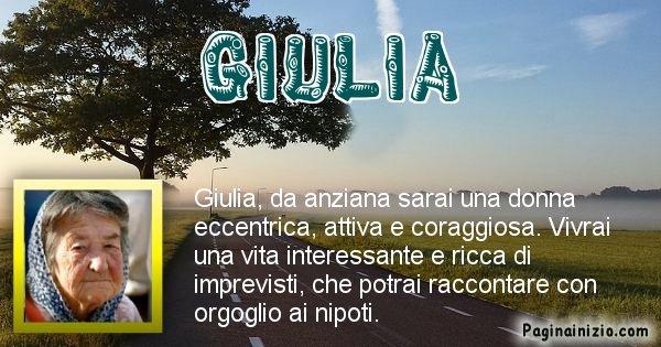 Giulia - Come sarai da vecchio Giulia