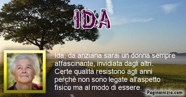 Ida - Come sarai da vecchio Ida