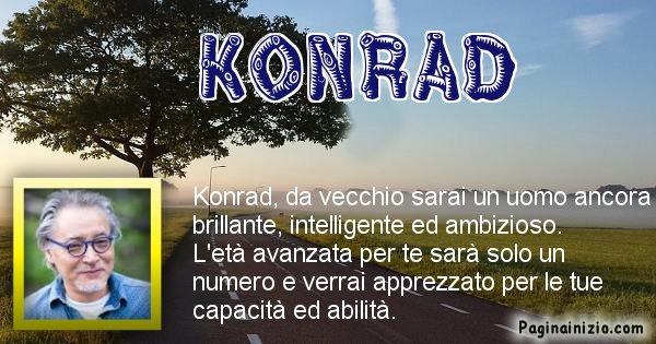 Konrad - Come sarai da vecchio Konrad