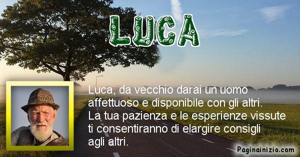 Luca - Come sarai da vecchio Luca