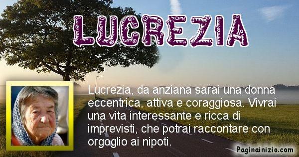 Lucrezia - Come sarai da vecchio Lucrezia