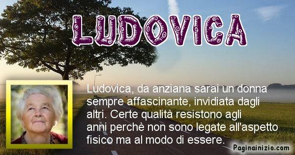 Ludovica - Come sarai da vecchio Ludovica