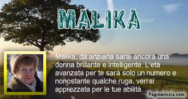 Malika - Come sarai da vecchio Malika