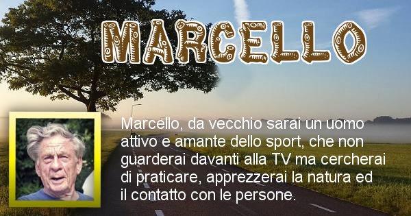 Marcello - Come sarai da vecchio Marcello