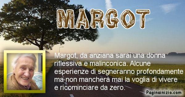 Margot - Come sarai da vecchio Margot
