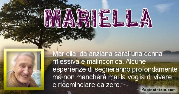 Mariella - Come sarai da vecchio Mariella
