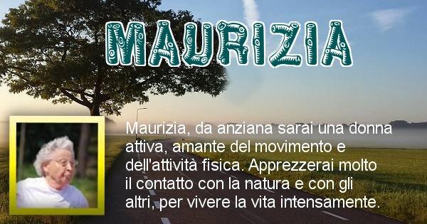 Maurizia - Come sarai da vecchio Maurizia