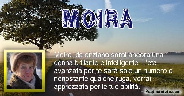 Moira - Come sarai da vecchio Moira