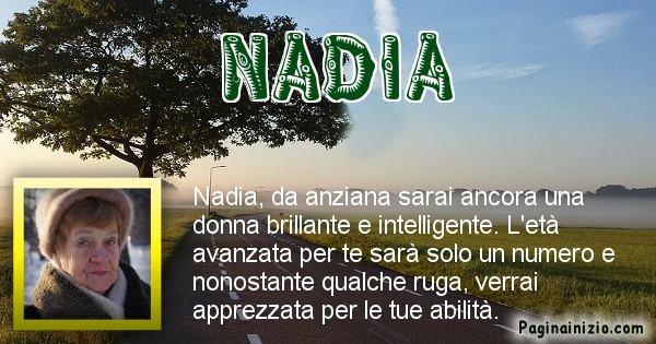 Nadia - Come sarai da vecchio Nadia