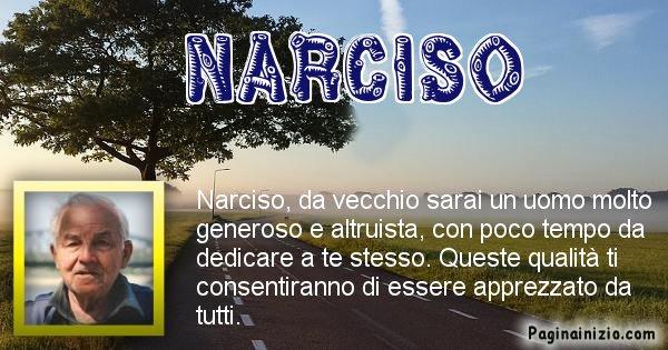 Narciso - Come sarai da vecchio Narciso