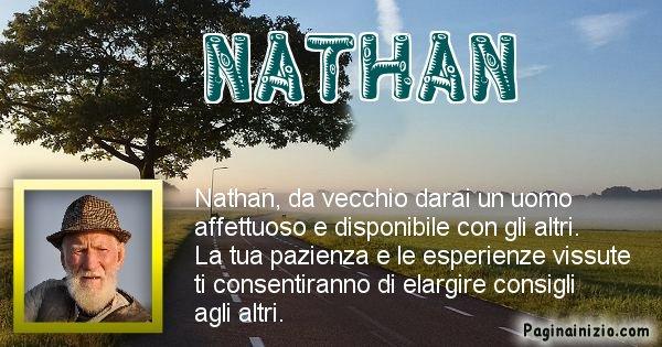 Nathan - Come sarai da vecchio Nathan