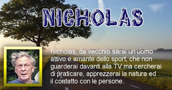 Nicholas - Come sarai da vecchio Nicholas