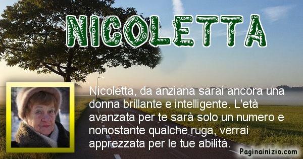 Nicoletta - Come sarai da vecchio Nicoletta
