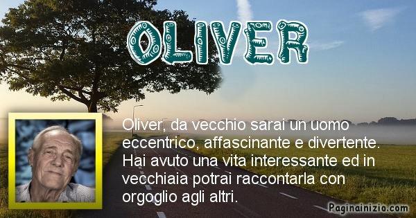 Oliver - Come sarai da vecchio Oliver