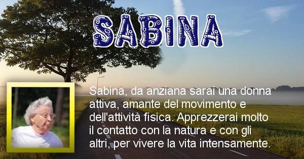 Sabina - Come sarai da vecchio Sabina