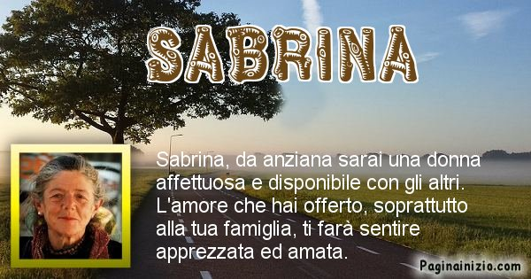 Sabrina - Come sarai da vecchio Sabrina