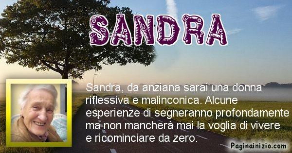 Sandra - Come sarai da vecchio Sandra