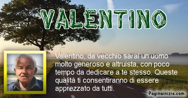 Valentino - Come sarai da vecchio Valentino