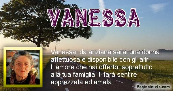 Vanessa - Come sarai da vecchio Vanessa