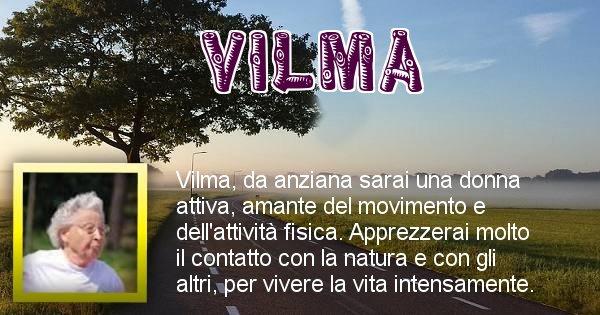 Vilma - Come sarai da vecchio Vilma