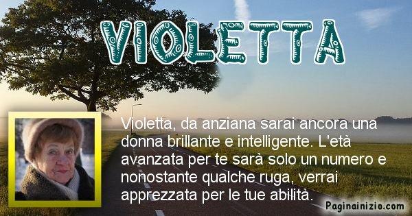 Violetta - Come sarai da vecchio Violetta