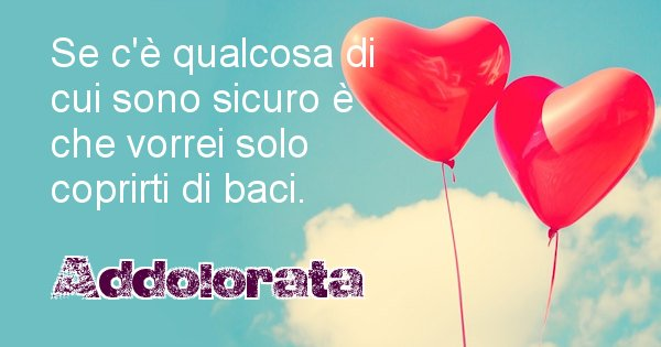 Addolorata - Dedica d'amore a nome di Addolorata
