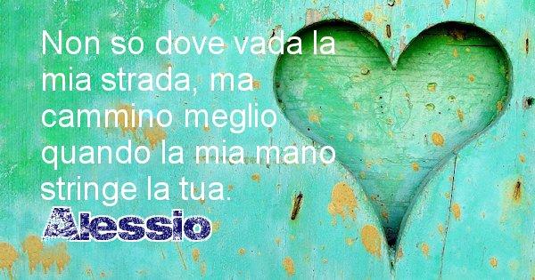 Alessio - Dedica d'amore a nome di Alessio