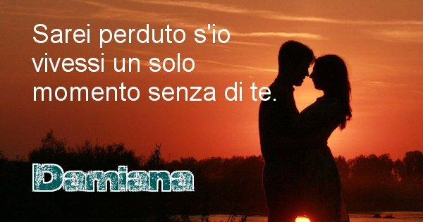 Damiana - Dedica d'amore a nome di Damiana