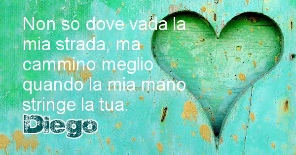 Diego - Dedica d'amore a nome di Diego