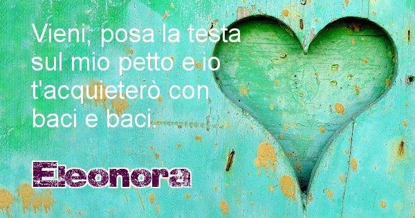 Eleonora - Dedica d'amore a nome di Eleonora