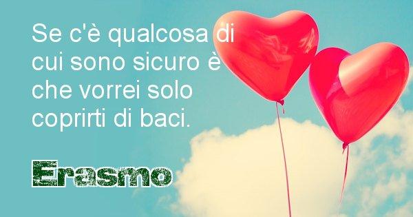 Erasmo - Dedica d'amore a nome di Erasmo