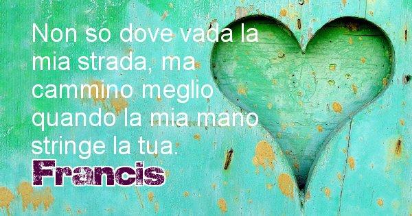 Francis - Dedica d'amore a nome di Francis