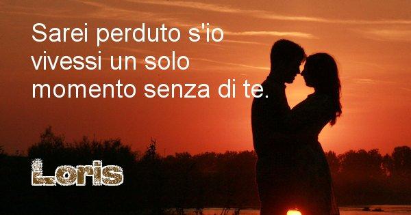 Loris - Dedica d'amore a nome di Loris
