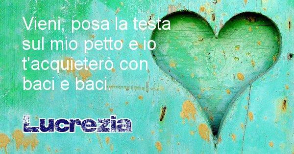 Lucrezia - Dedica d'amore a nome di Lucrezia