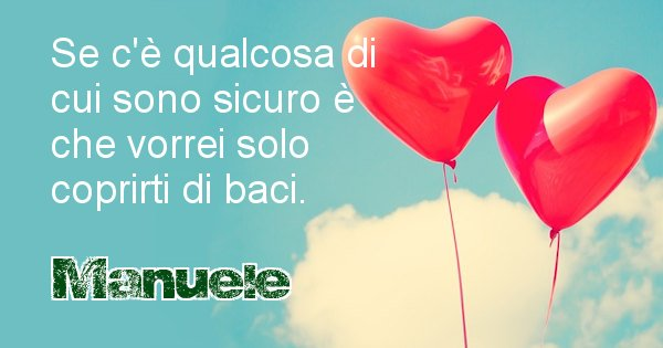 Manuele - Dedica d'amore a nome di Manuele
