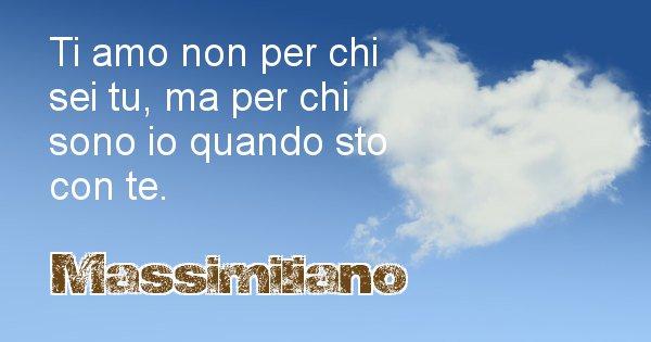 Massimiliano - Dedica d'amore a nome di Massimiliano