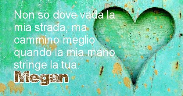 Megan - Dedica d'amore a nome di Megan