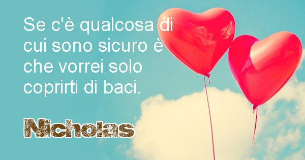 Nicholas - Dedica d'amore a nome di Nicholas
