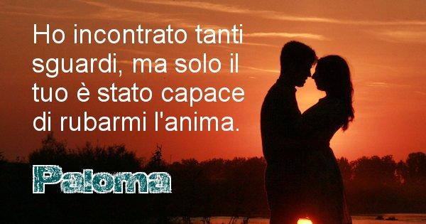 Paloma - Dedica d'amore a nome di Paloma