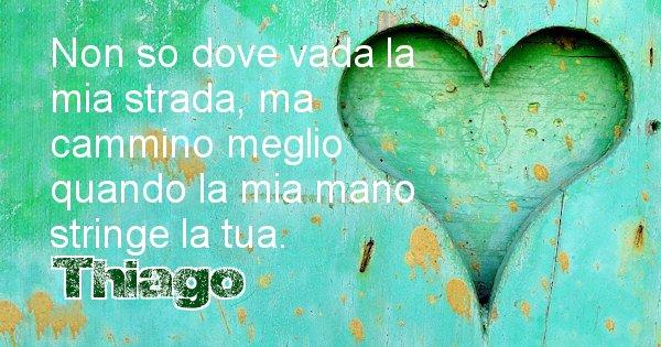 Thiago - Dedica d'amore a nome di Thiago