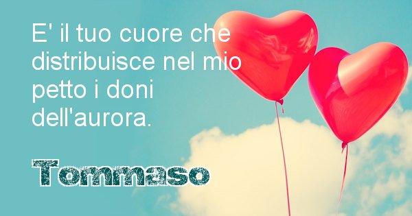Tommaso - Dedica d'amore a nome di Tommaso