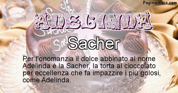 Adelinda - Dolce associato al nome Adelinda