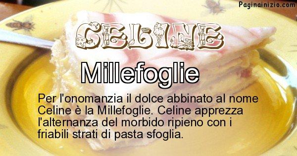 Celine - Dolce associato al nome Celine