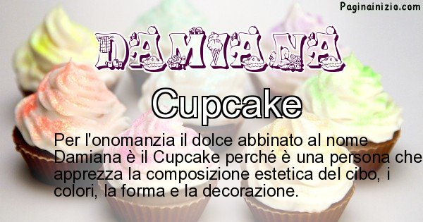 Damiana - Dolce associato al nome Damiana