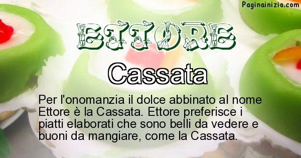Ettore - Dolce associato al nome Ettore