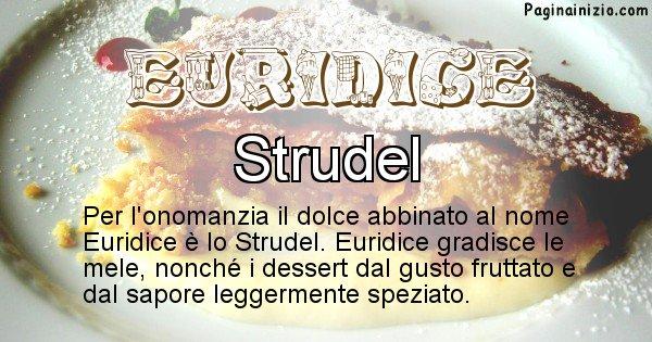Euridice - Dolce associato al nome Euridice