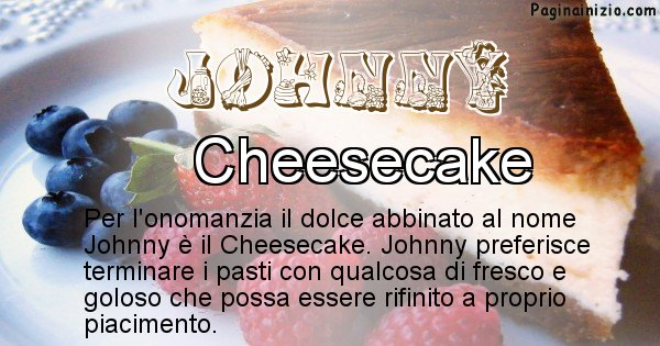 Johnny - Dolce associato al nome Johnny