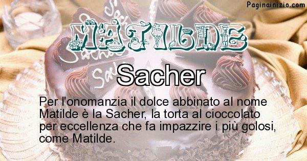 Matilde - Dolce associato al nome Matilde