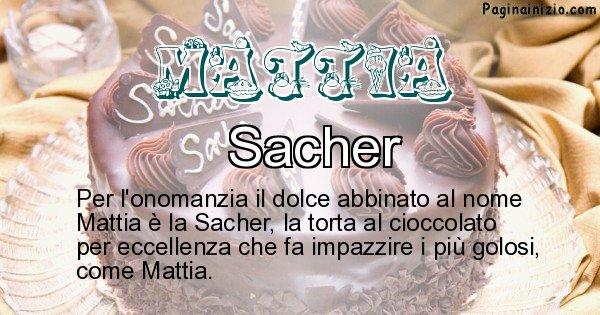 Mattia - Dolce associato al nome Mattia